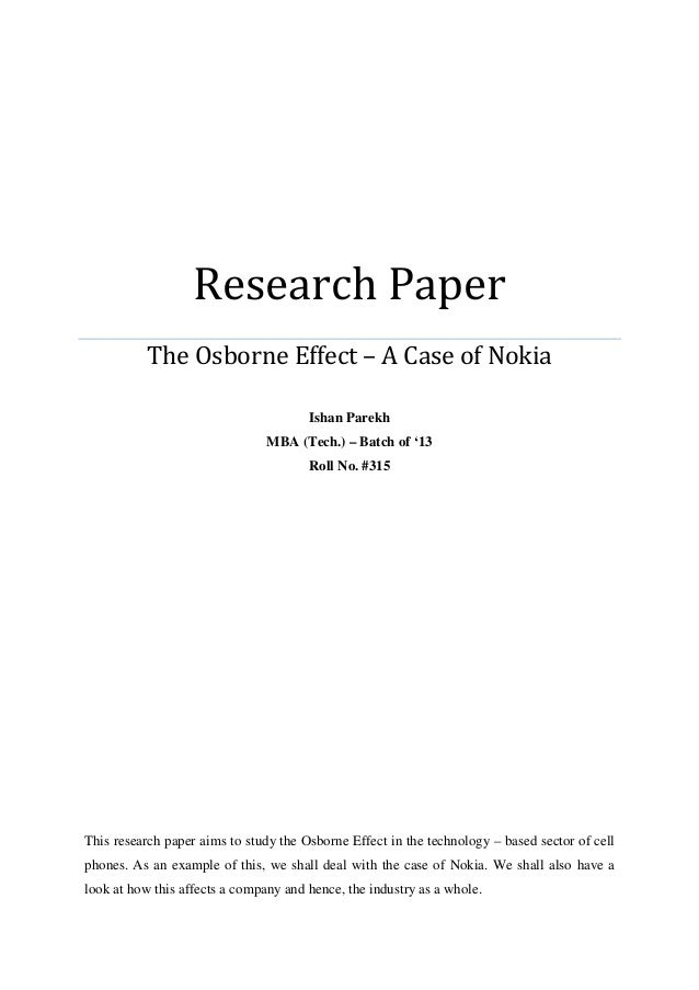 Research Paper The Osborne Effect – A Case of Nokia Ishan Parekh MBA (Tech.) – Batch of '13 Roll No. #315 This research pa...