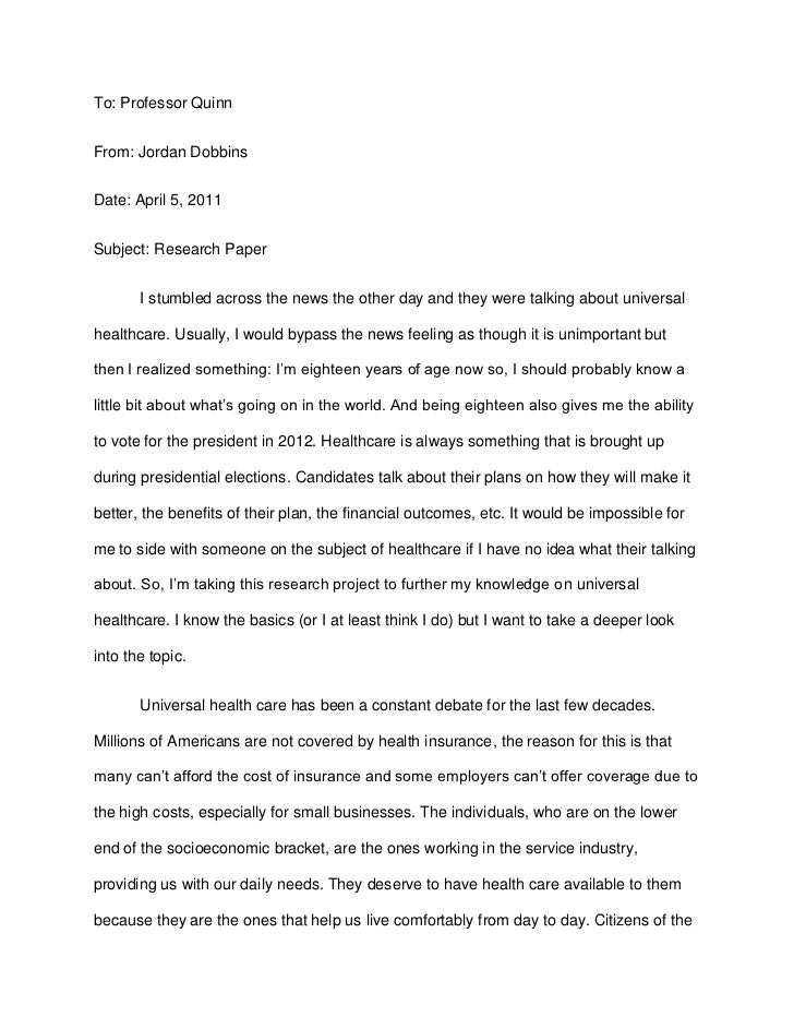 To: Professor Quinn<br />From: Jordan Dobbins<br />Date: April 5, 2011<br />Subject: Research Paper<br />I stumbled across...