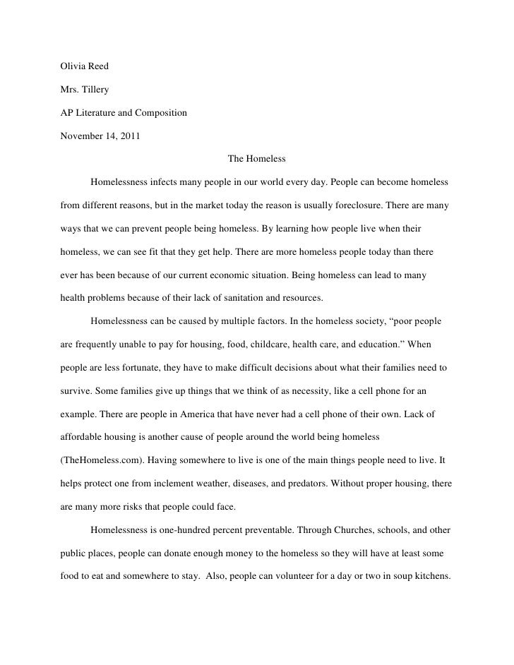 Olivia ReedMrs. TilleryAP Literature and CompositionNovember 14, 2011                                          The Homeles...