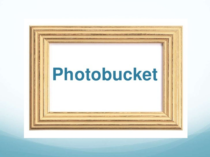 Photobucket Powerpoint