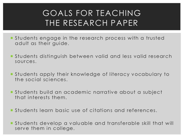 teach how to write a research paper In the process of writing the paper itself, students utilize language structure and language conventions along with figurative language and media analysis skills the goal of the research paper at the elementary level is to give students the opportunity to learn more about a topic that interests them through a step-by-step writing process.