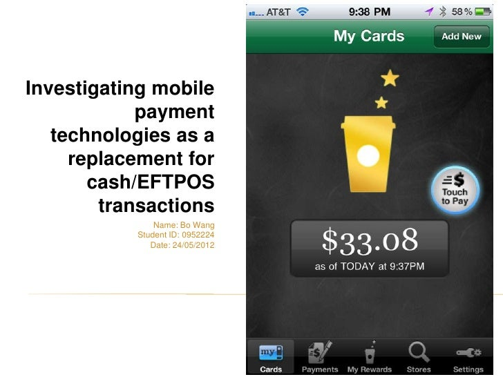 Investigating mobile            payment   technologies as a     replacement for       cash/EFTPOS        transactions     ...
