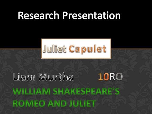 Shakespearean Character Study- Juliet Capulet