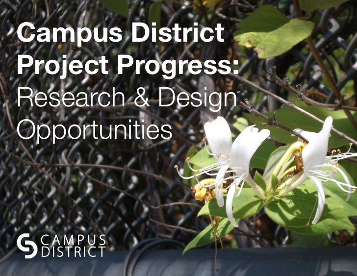 Campus District Project Progress: Research & Design Opportunities