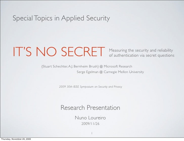Special Topics in Applied Security          IT'S NO SECRET                                                       Measuring...