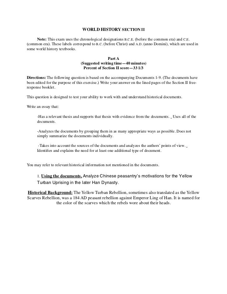 WORLD HISTORY SECTION II    Note: This exam uses the chronological designations B.C.E. (before the common era) and C.E.(co...