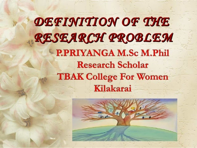 DEFINITION OF THERESEARCH PROBLEM