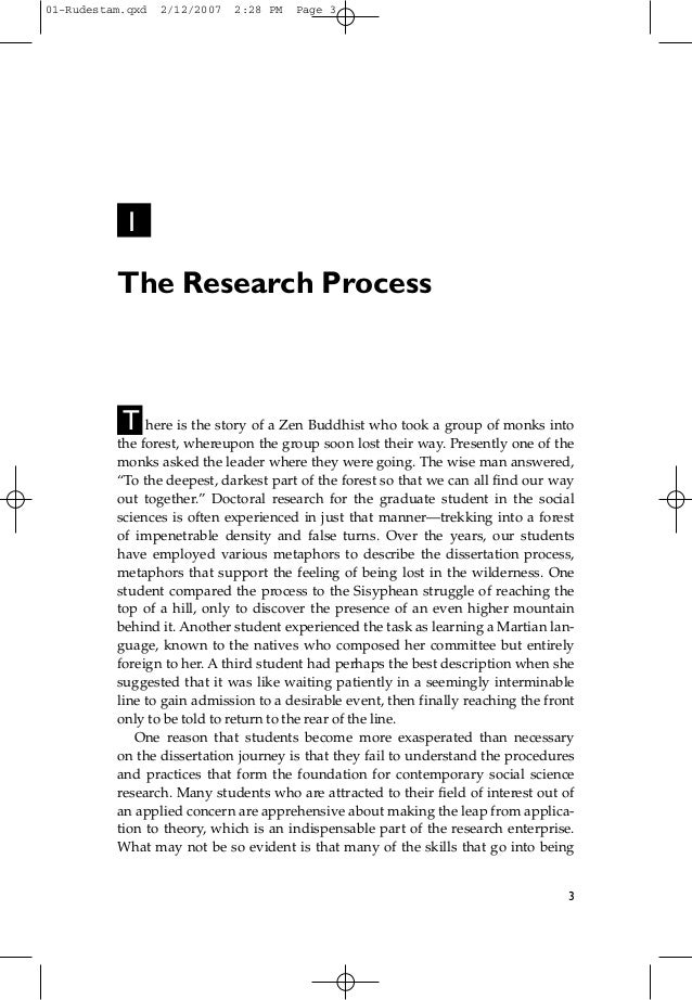1 The Research Process T here is the story of a Zen Buddhist who took a group of monks into the forest, whereupon the grou...