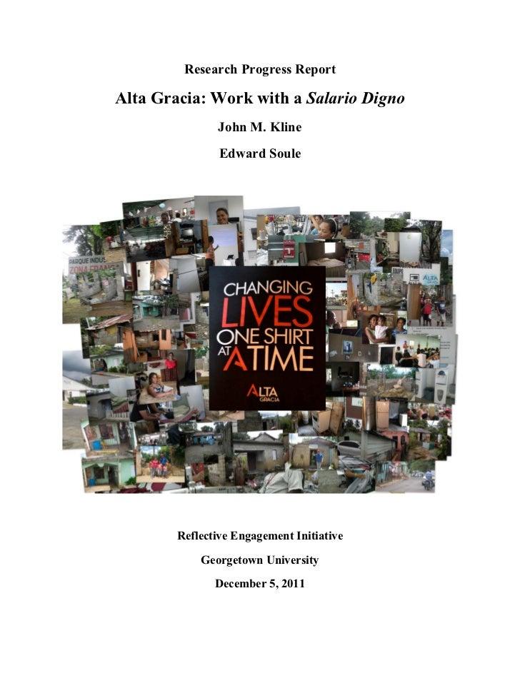 Research Progress ReportAlta Gracia: Work with a Salario Digno               John M. Kline                Edward Soule    ...