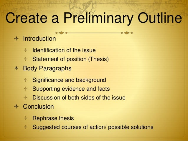 preliminary thesis statement research paper 2014-3-3  how to write a research paper first, obtain preliminary information about the paper to be written 1)  determine your objective and develop a thesis statement.