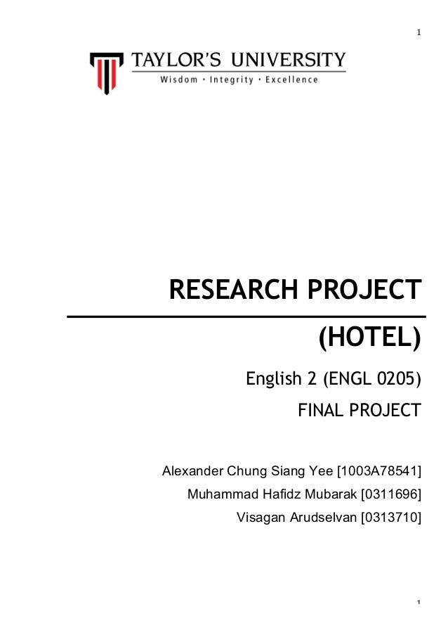 1    RESEARCH PROJECT (HOTEL) English 2 (ENGL 0205) FINAL PROJECT Alexa...