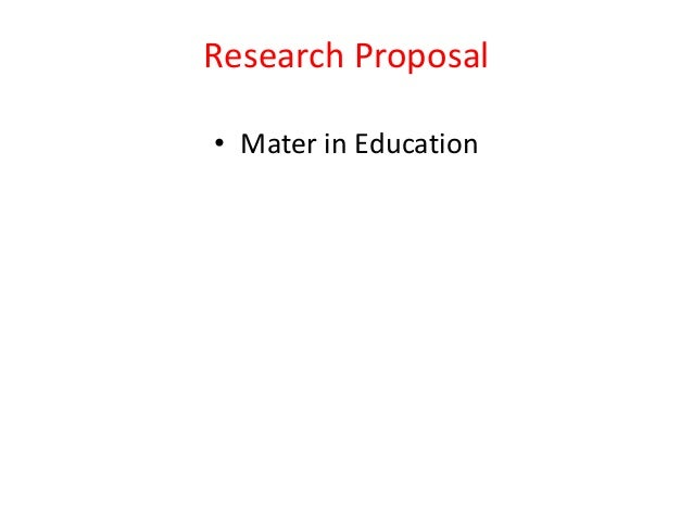 Research Proposal • Mater in Education