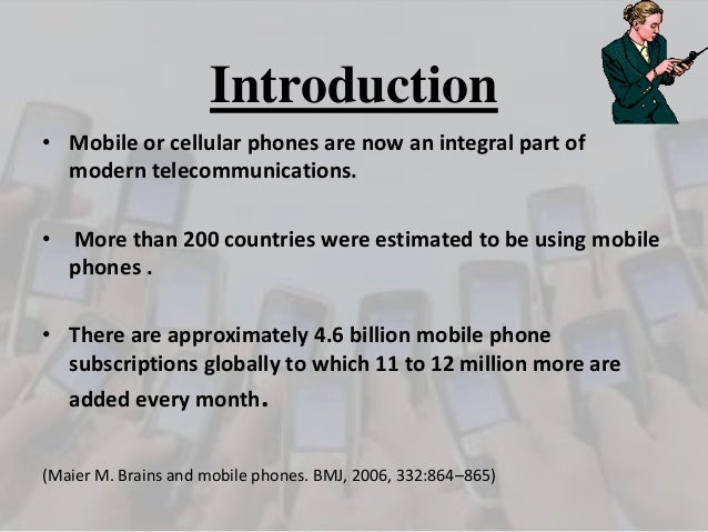 introduction essay about cell phones Chapter 1: structure and function of the cell introduction to the cell both living and non-living things are composed of molecules made from chemical elements such as.
