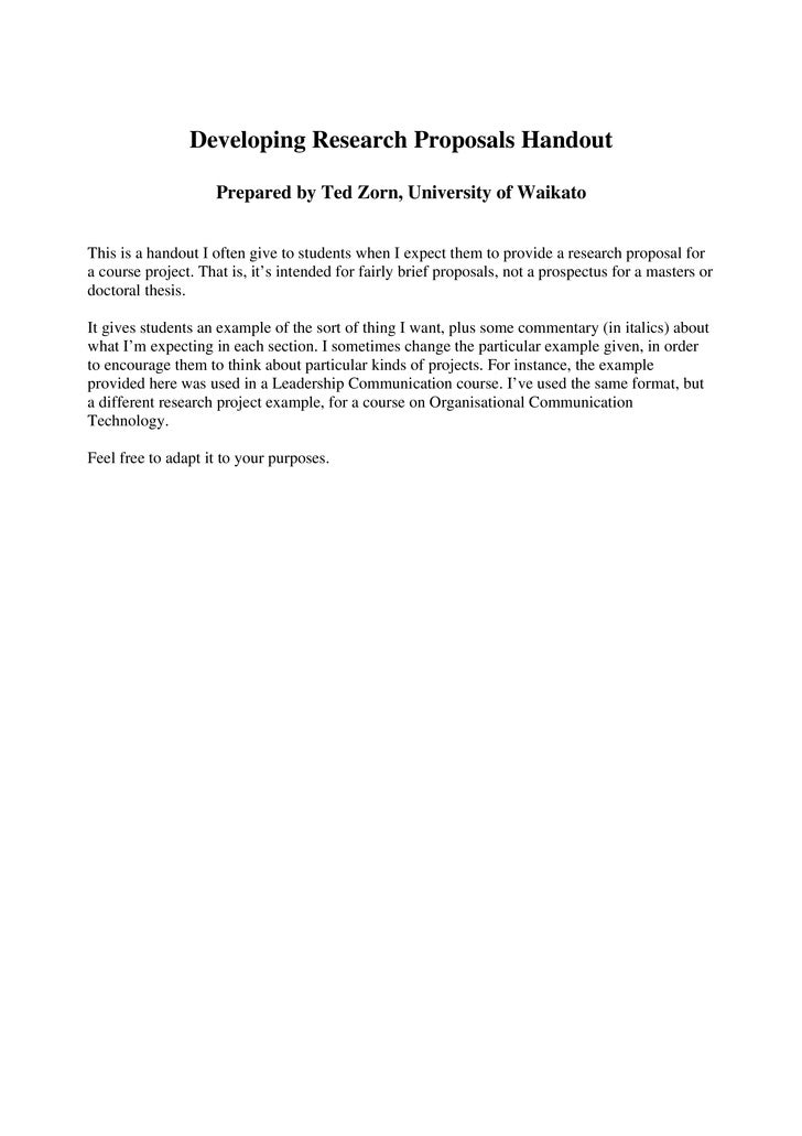 Developing Research Proposals Handout                    Prepared by Ted Zorn, University of WaikatoThis is a handout I of...