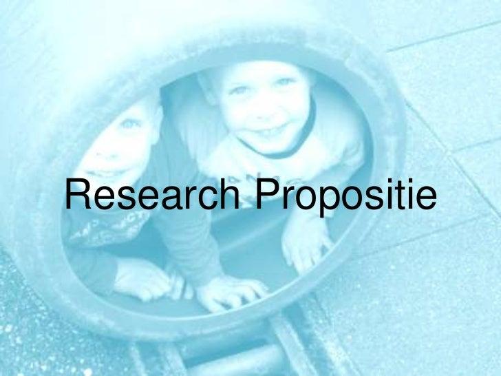 Research Propositie Eindpresentatie
