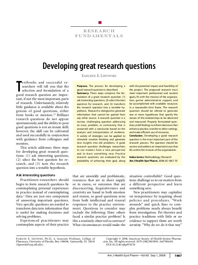 research fundamentals Developing research questions 1667Am J Health-Syst Pharm—Vol 65 Sep 1, 2008 R e s e a r c h f u n d...