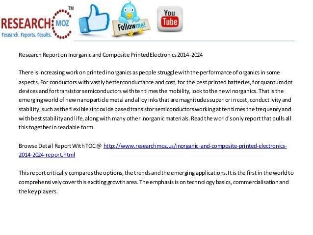 ResearchReporton InorganicandComposite PrintedElectronics2014-2024 There isincreasingworkonprintedinorganicsaspeople strug...