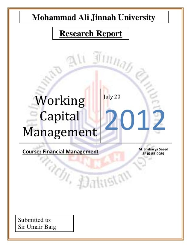 report on working capital management The study of working capital management as a financial working capital management is concerned with the problems that arise (fsdh equity research report.