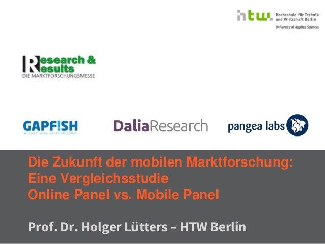 © InnoRadar - InnoLab 09.10.2014 - Prof. Dr. Holger Lütters  Die Zukunft der mobilen Marktforschung- Prof. Dr. Holger Lütt...