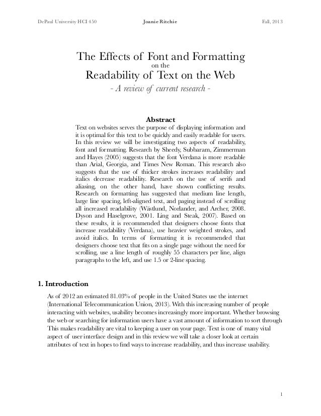 DePaul University HCI 450 Joanie Ritchie Fall, 2013 ! The Effects of Font and Formatting on the Readability of Text on the...