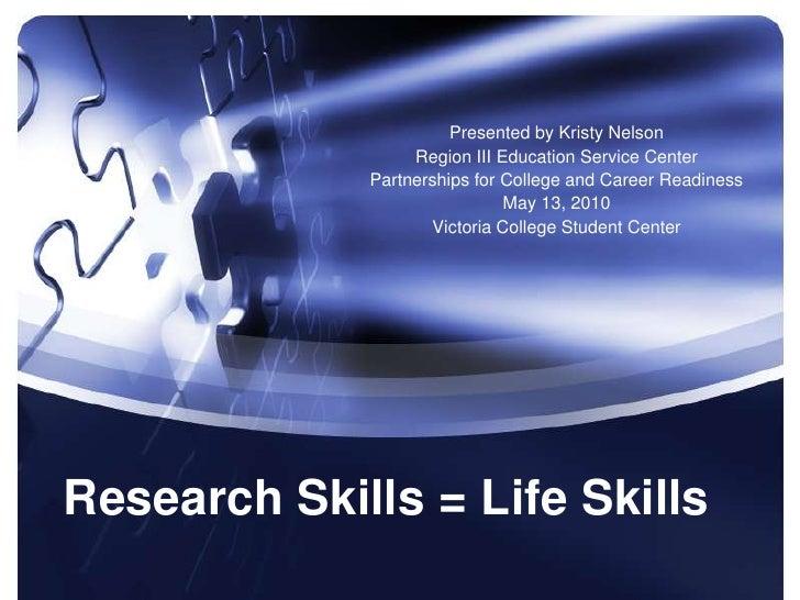 Research skills = life skills