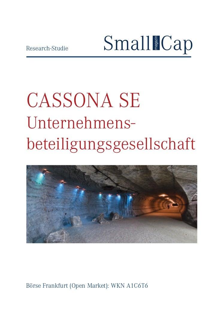 www.small-cap-newsResearch-StudieCASSONA SEUnternehmens-beteiligungsgesellschaftBörse Frankfurt (Open Market): WKN A1C6T6