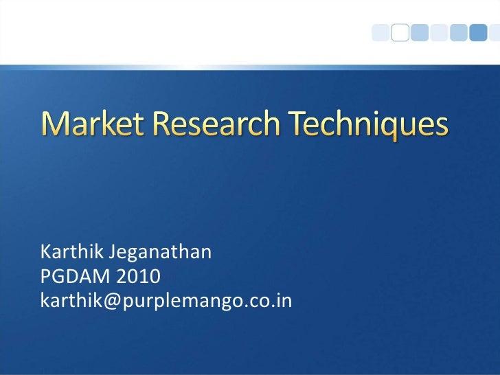 Karthik Jeganathan PGDAM 2010 [email_address]