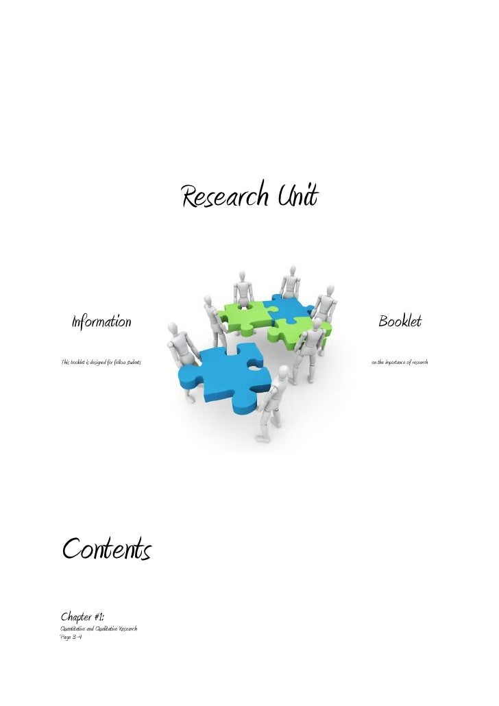 Research Unit     Information                                                  BookletThis booklet is designed for fellow ...