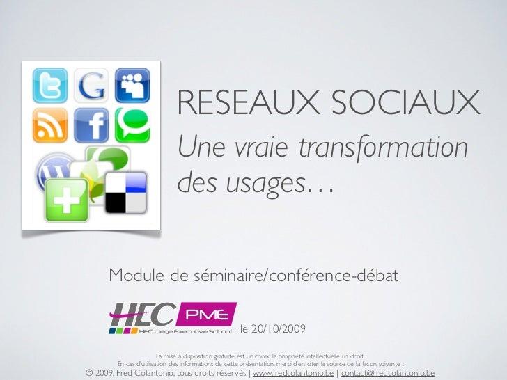 RESEAUX SOCIAUX                               Une vraie transformation                               des usages…        Mo...