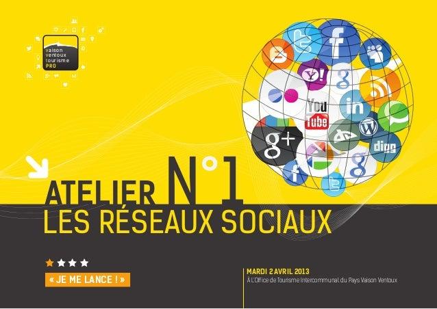 v a i s onv e nto u xtourismePr OatelierLES Réseaux sociaux                     N°1                           MARDI 2 AVRI...