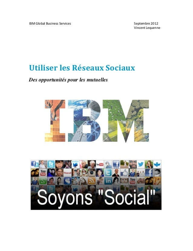 IBM Global Business Services          Septembre 2012                                      Vincent LequenneUtiliser les Rés...
