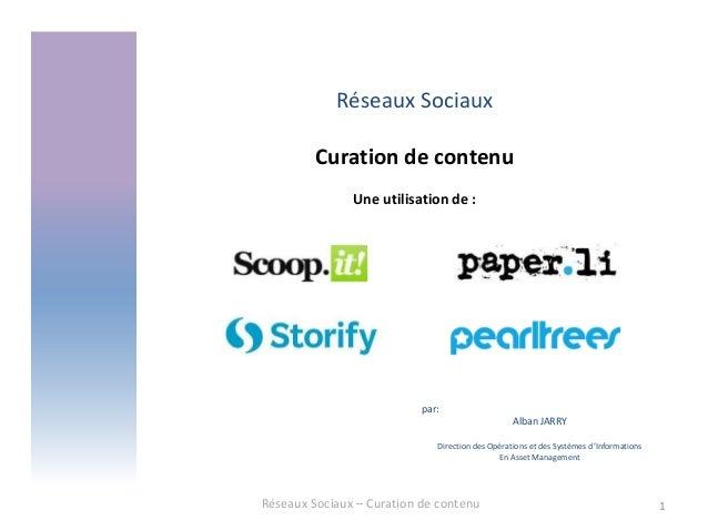 Reseaux sociaux professionnels- Curation de contenu - Scoop.it, Storify, Paper.li, Pearltrees