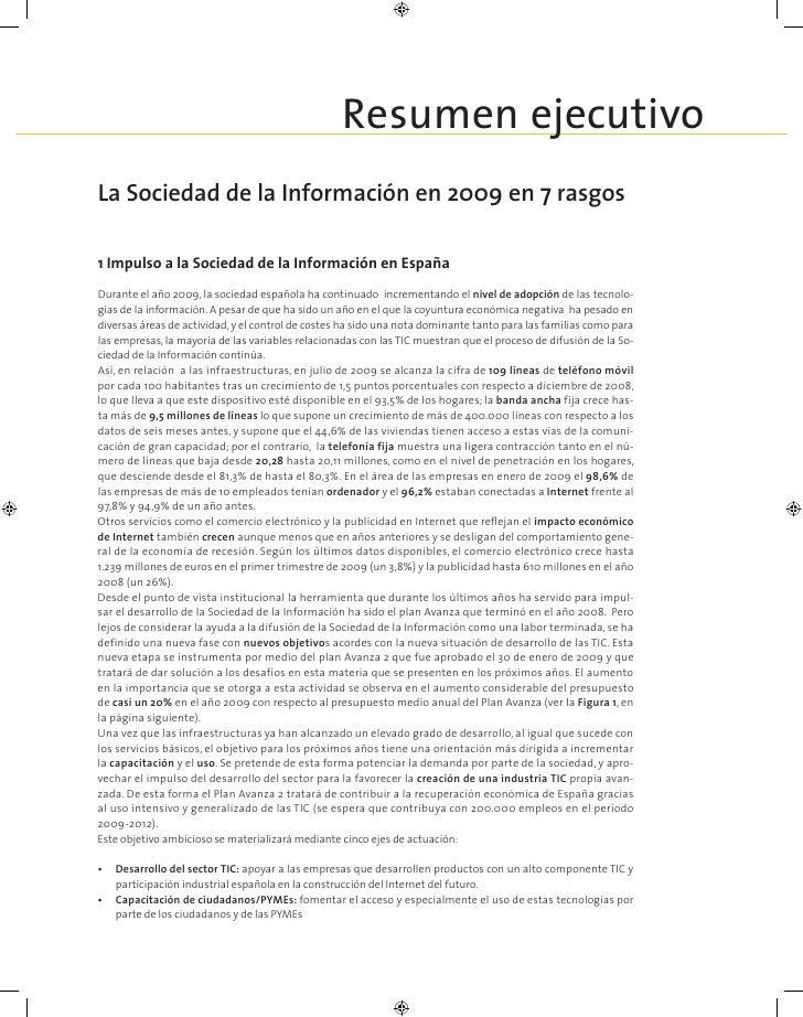 Resumen ejecutivo La Sociedad de la Información en 2009 en 7 rasgos  1 Impulso a la Sociedad de la Información en España D...