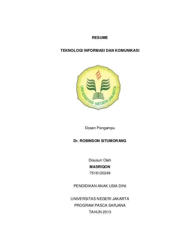 RESUMETEKNOLOGI INFORMASI DAN KOMUNIKASI          Dosen Pengampu     Dr. ROBINSON SITUMORANG            Disusun Oleh      ...