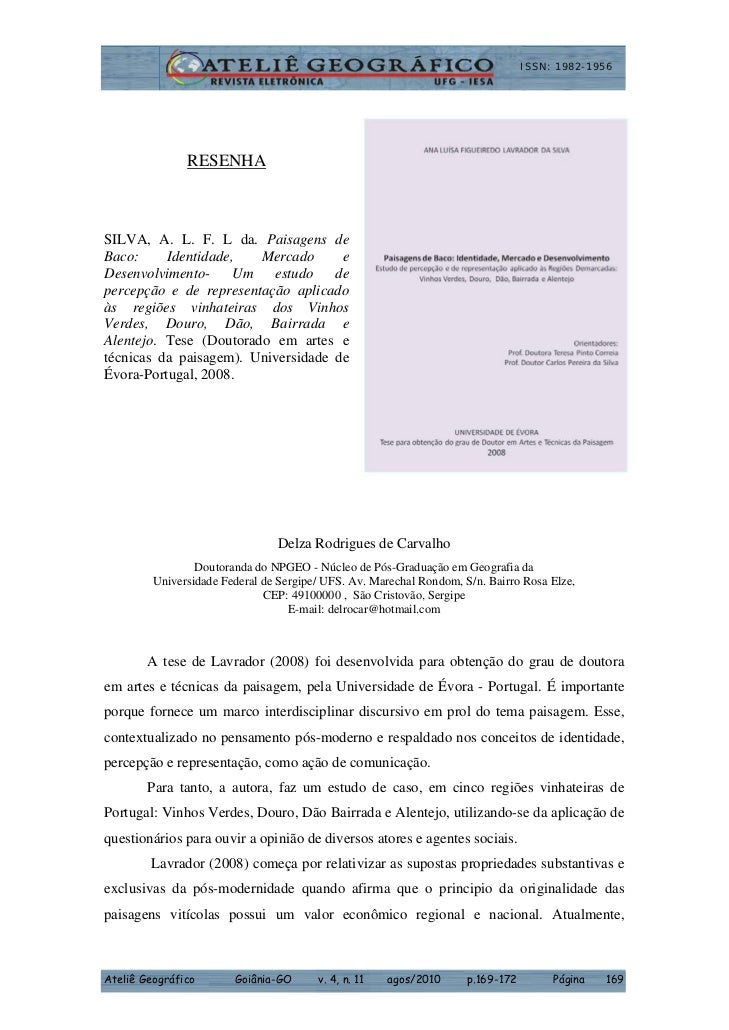 ISSN: 1982-1956               RESENHASILVA, A. L. F. L da. Paisagens deBaco:     Identidade,   Mercado      eDesenvolvimen...