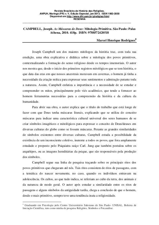 Revista Brasileira de História das Religiões. ANPUH, Maringá (PR) v. V, Edição Especial, jan/2013. ISSN 1983-2850 Disponív...