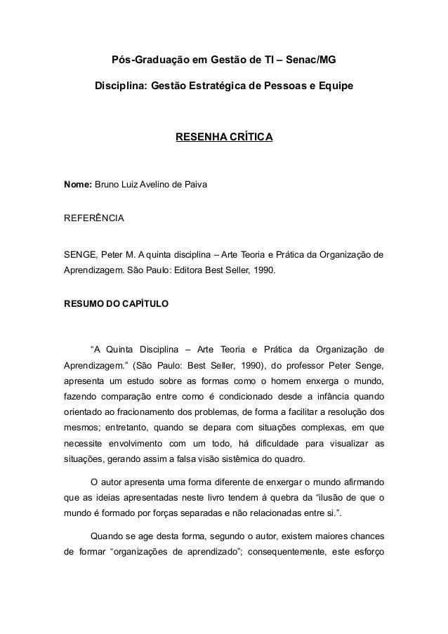 Pós-Graduação em Gestão de TI – Senac/MGDisciplina: Gestão Estratégica de Pessoas e EquipeRESENHA CRÍTICANome: Bruno Luiz ...