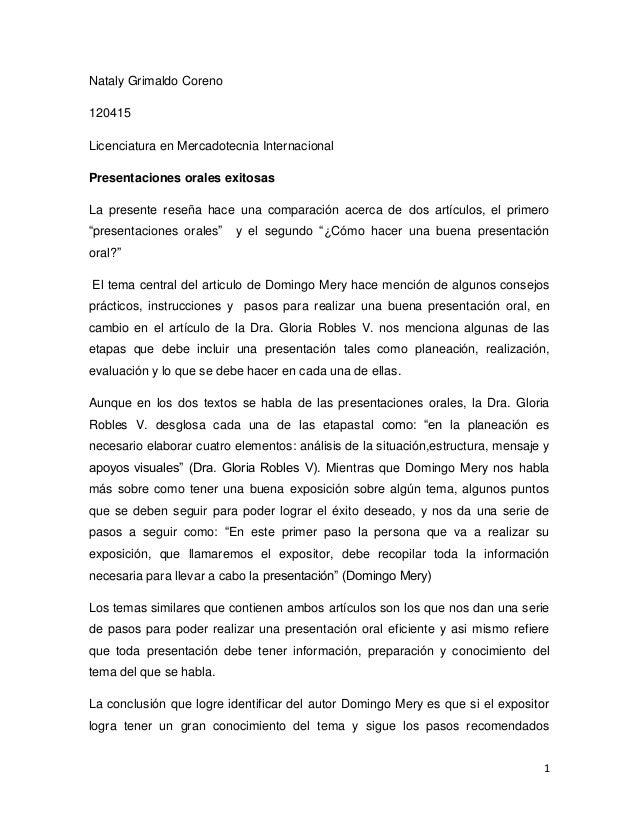 Nataly Grimaldo Coreno120415Licenciatura en Mercadotecnia InternacionalPresentaciones orales exitosasLa presente reseña ha...
