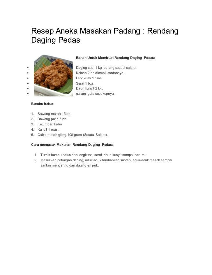 Resep Aneka Masakan Padang : Rendang    Daging Pedas                                  Bahan Untuk Membuat Rendang Daging P...
