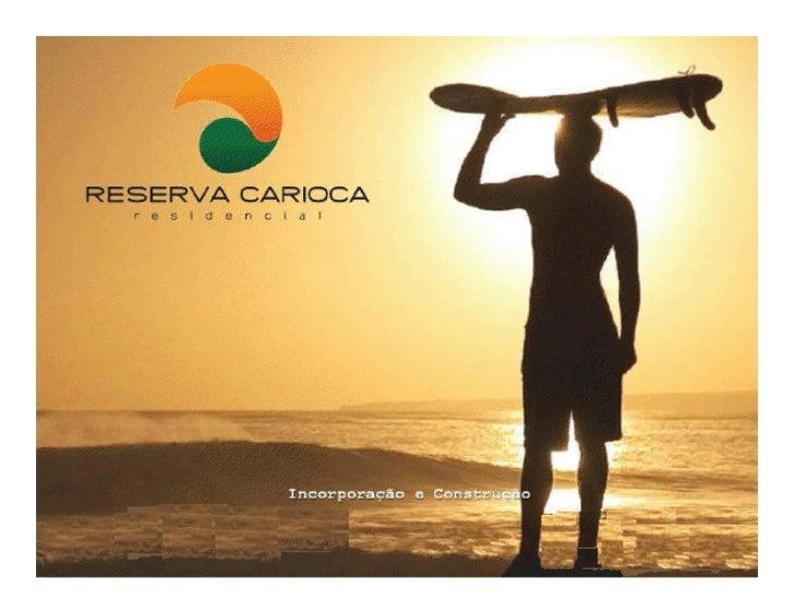 Reserva carioca - Jorge Branco Tel 21-2421-2026 / 21-8166-0908