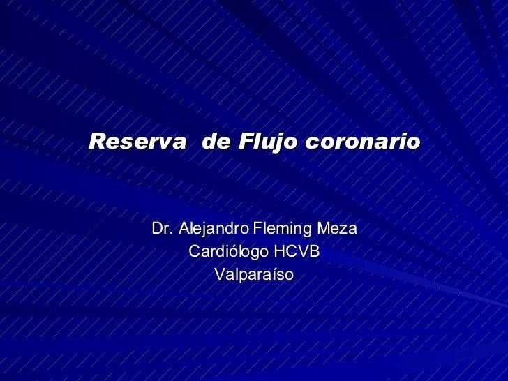Reserva De Flujo Coronario Dr Fleming