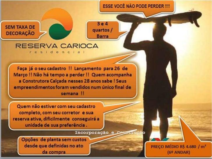RESERVA CARIOCA 3 / 4 QUARTOS BARRA