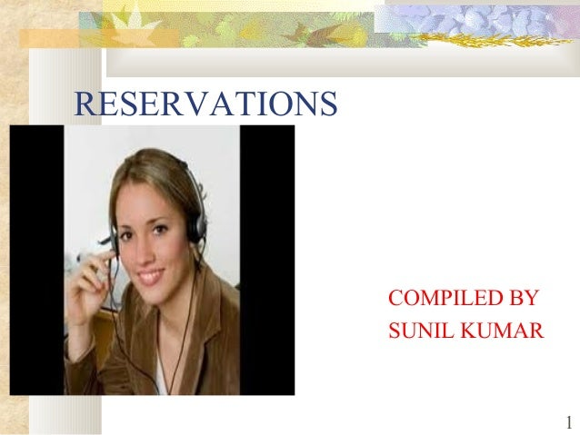 RESERVATIONS COMPILED BY SUNIL KUMAR 1