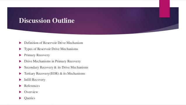 Drive Mechanisms in Reservoirs Reservoir Drive Mechanism