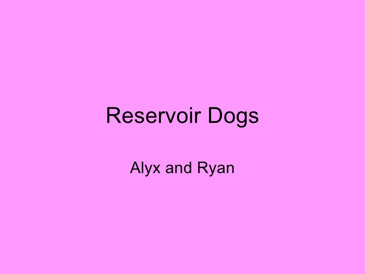Reservoir Dogs Alyx and Ryan