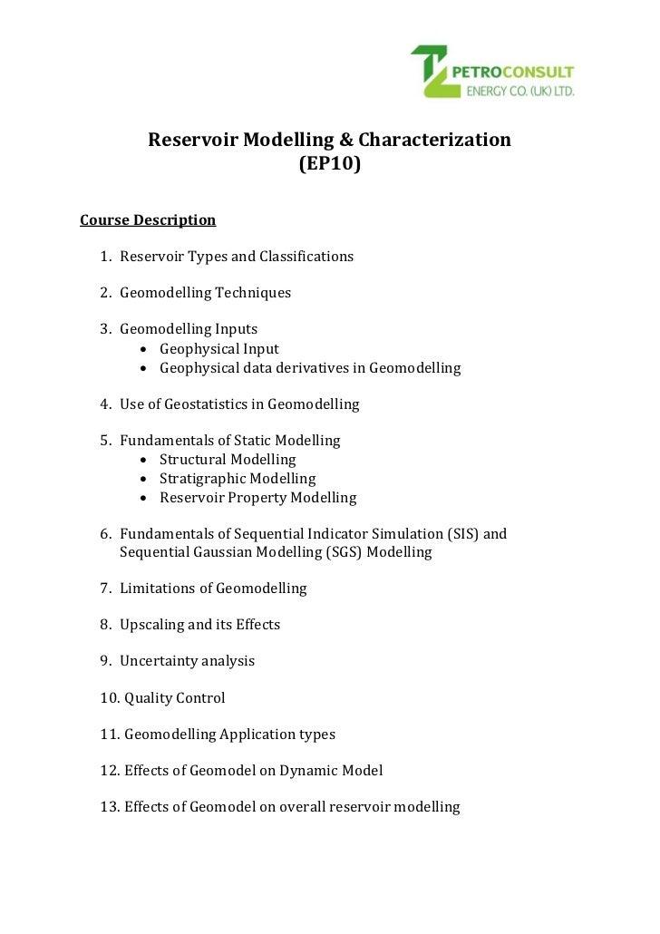 Reservoir Modelling & Characterization                        (EP10)Course Description  1. Reservoir Types and Classificat...