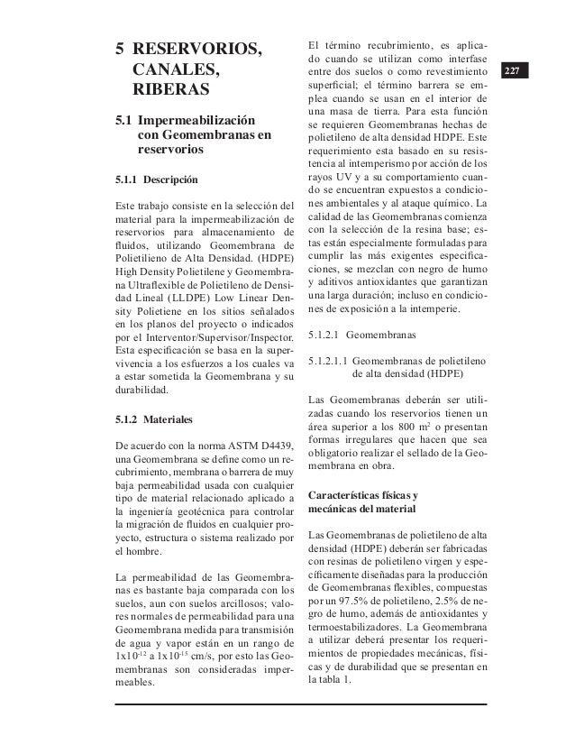 227  5 RESERVORIOS,  CANALES,  RIBERAS  5.1 Impermeabilización  con Geomembranas en  reservorios  5.1.1 Descripción  Este ...