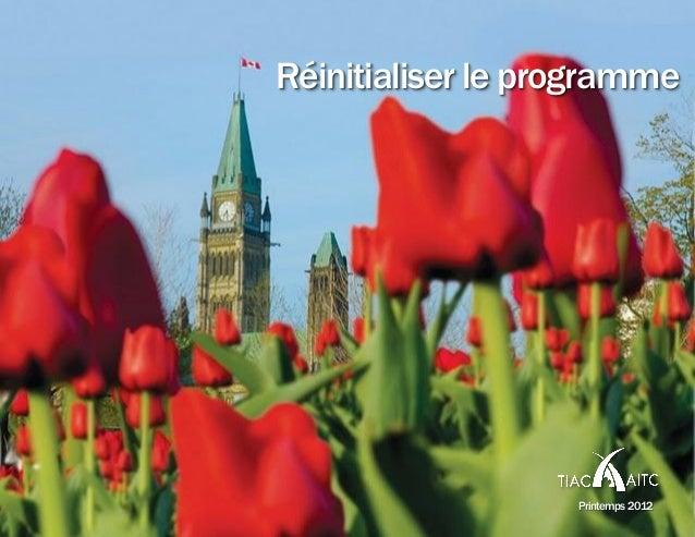 Réinitialiser le programme Printemps 2012
