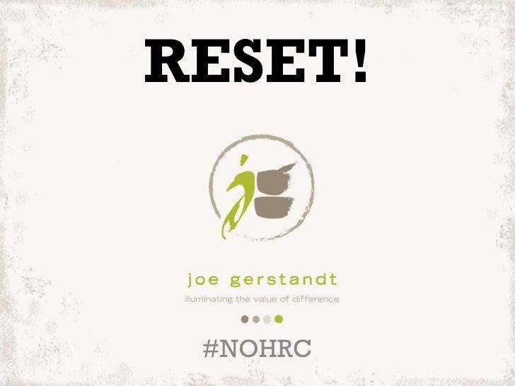 RESET! #NOHRC