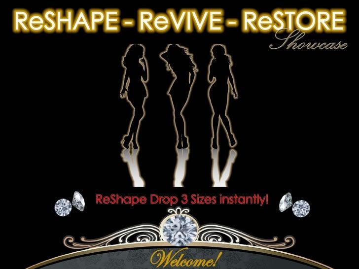 Re Shape Re Vive Re Store New Presentation[1]